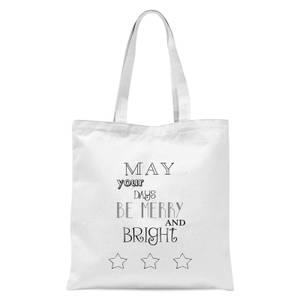 Merry Days Tote Bag - White