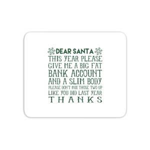 Dear Santa Mouse Mat
