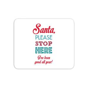 Stop here santa Mouse Mat