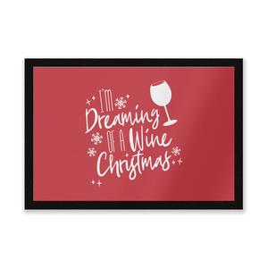 I'm Dreaming Of A Wine Christmas Door Mat Entrance Mat