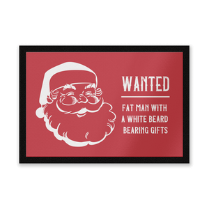 Wanted Fat Man With A White Beard Bearing Gifts Entrance Mat