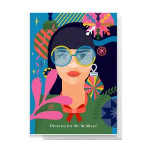 Abstract Dress Up For The Holidays! Greetings Card