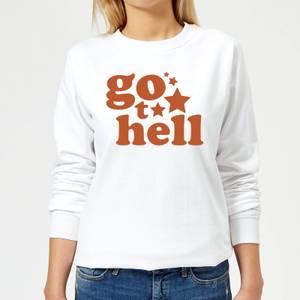 Go To Hell Women's Sweatshirt - White