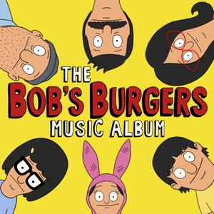 Bob's Burgers - The Bob's Burgers Music Album - LP