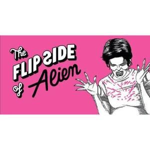 The Flip Side of… Alien