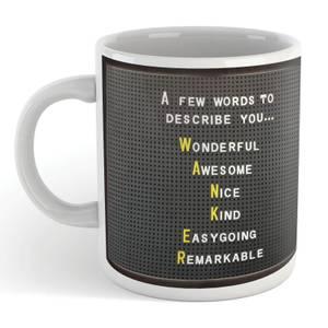 A Few Words To Describe You... - Mug