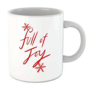 Full Of Joy Mug