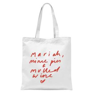 Mariah, Mince Pies & Mulled Wine Tote Bag - White
