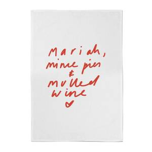 Mariah, Mince Pies & Mulled Wine Cotton Tea Towel