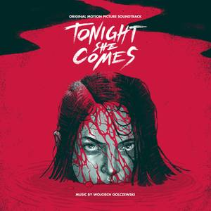 Death Waltz Tonight She Comes (Original Motion Picture Soundtrack)