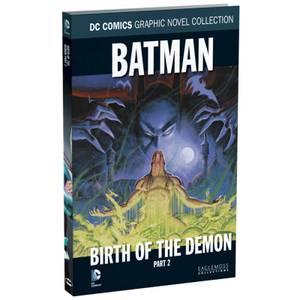 DC Comics Graphic Novel Collection - Batman: Birth of the Demon Part 2 - Volume 34