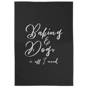 Baking And Dogs Is All I Need Cotton Black Tea Towel