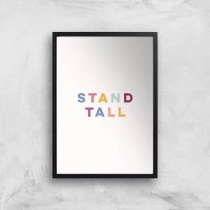 Stand Tall Giclée Art Print