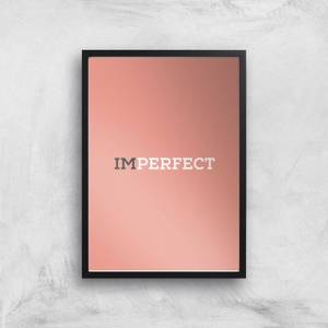Im Perfect Giclée Art Print