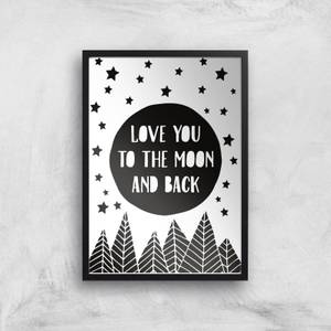 Love You To The Moon And Back Giclée Art Print