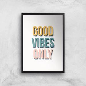 Good Vibes Only Colours Giclée Art Print