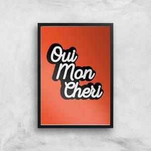 Oui Mon Cheri Giclée Art Print