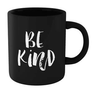 The Motivated Type Be Kind Mug - Black