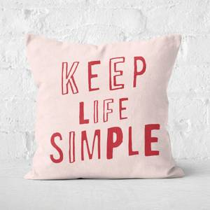 The Motivated Type Keep Life Simple Square Cushion