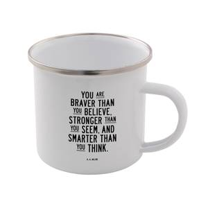 The Motivated Type You Are Braver Than You Believe. Enamel Mug