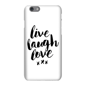 The Motivated Type Live Love Laugh Phone Case for iPhone and Android