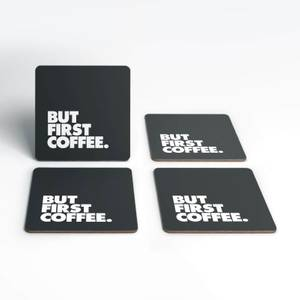 The Motivated Type But First Coffee Coaster Set