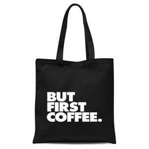 The Motivated Type But First Coffee Tote Bag - Black
