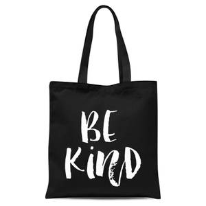 The Motivated Type Be Kind Tote Bag - Black