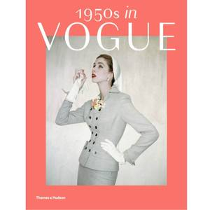 Thames and Hudson Ltd 1950s in Vogue