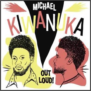Michael Kiwanuka - Out Loud! (RSD18) LP