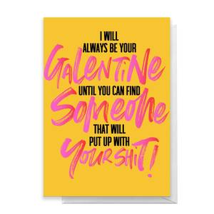 Always Be Your Galentine Greetings Card