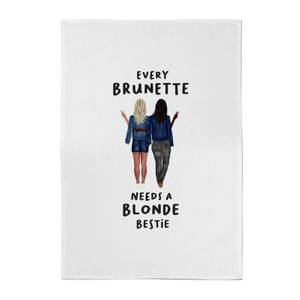 Every Brunette Needs A Blonde Bestie Cotton Tea Towel
