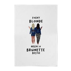 Every Blonde Needs A Brunette Bestie Cotton Tea Towel