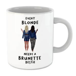 Every Blonde Needs A Brunette Bestie Mug