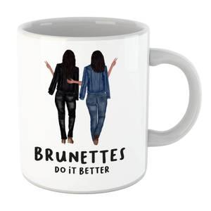 Brunettes Do It Better Mug
