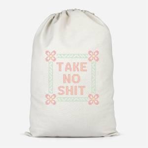 Take No Shit Cotton Storage Bag