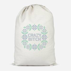 Crazy Bitch Cotton Storage Bag