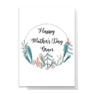Happy Mother's Day Gran Greetings Card