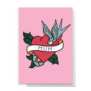 MUM TATTOO Greetings Card