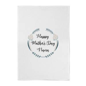 Happy Mother's Day Nana Cotton Tea Towel