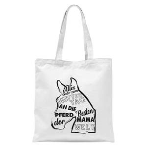 Alles Gute Zum Muttertag An Die Besten Pferd Mama Der Welt Tote Bag - White