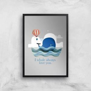 I Whale Always Love You Giclee Art Print