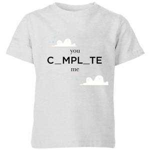 You Complete Me Kids' T-Shirt - Grey