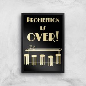Prohibition Is Over Giclee Art Print