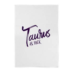 Taurus As Fuck Cotton Tea Towel