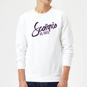Scorpio As Fuck Sweatshirt - White