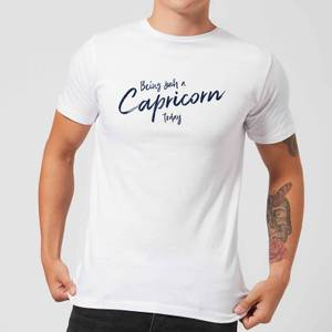 Being Such A Capricorn Today Men's T-Shirt - White