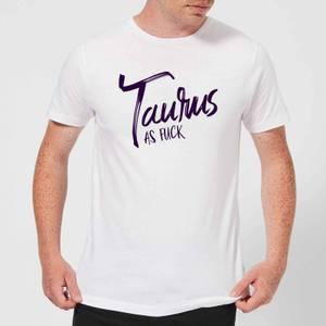 Taurus As Fuck Men's T-Shirt - White