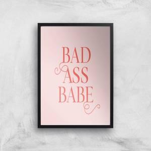Bad Ass Babe Giclee Art Print
