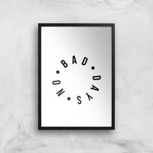 No Bad Days Giclee Art Print